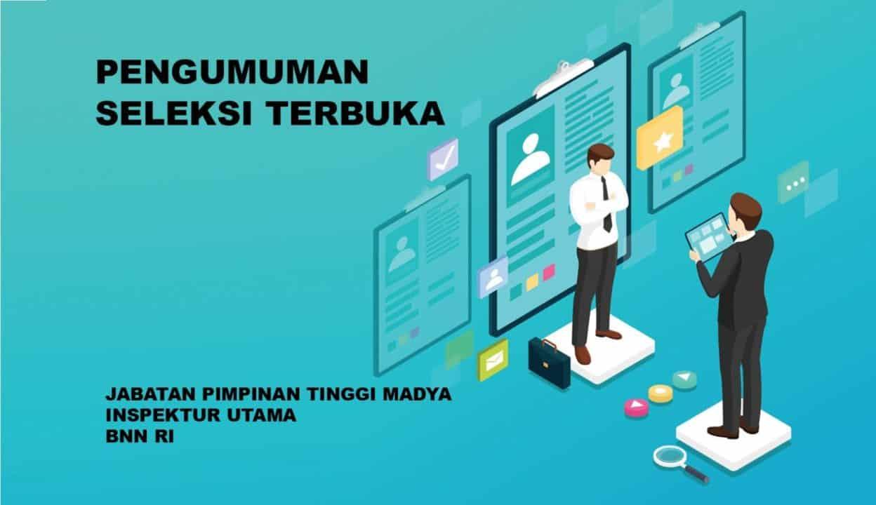Pengumuman Hasil Kelulusan Seleksi Administrasi Pengisian Jabatan Tinggi Madya Inspektur Utama BNN 2019