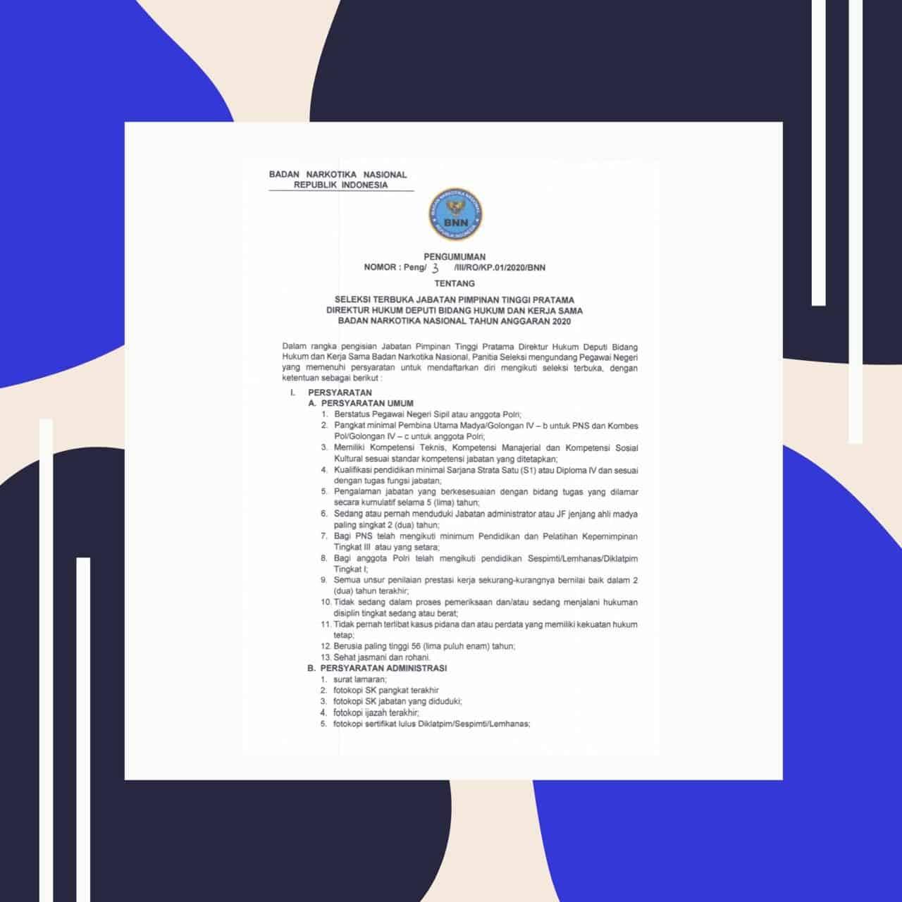 Seleksi Terbuka Jabatan Pimpinan Tinggi Pratama Direktur Hukum Deputi Bidang Hukum Dan Kerja Sama BNN T.A. 2020