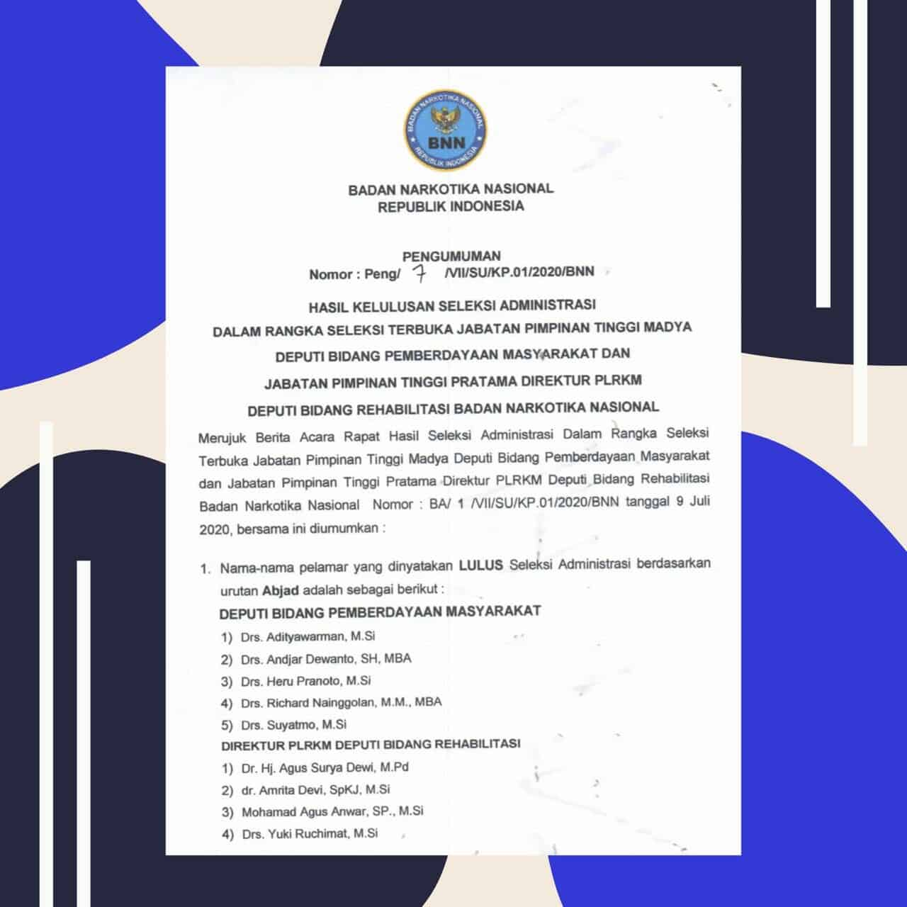 Pengumuman Hasil Seleksi Administrasi Jabatan Pimpinan Tinggi Madya Deputi Bidang Pemberdayaan Masyarakat dan Direktur PLRKM Deputi Bidan Rehabilitasi BNN