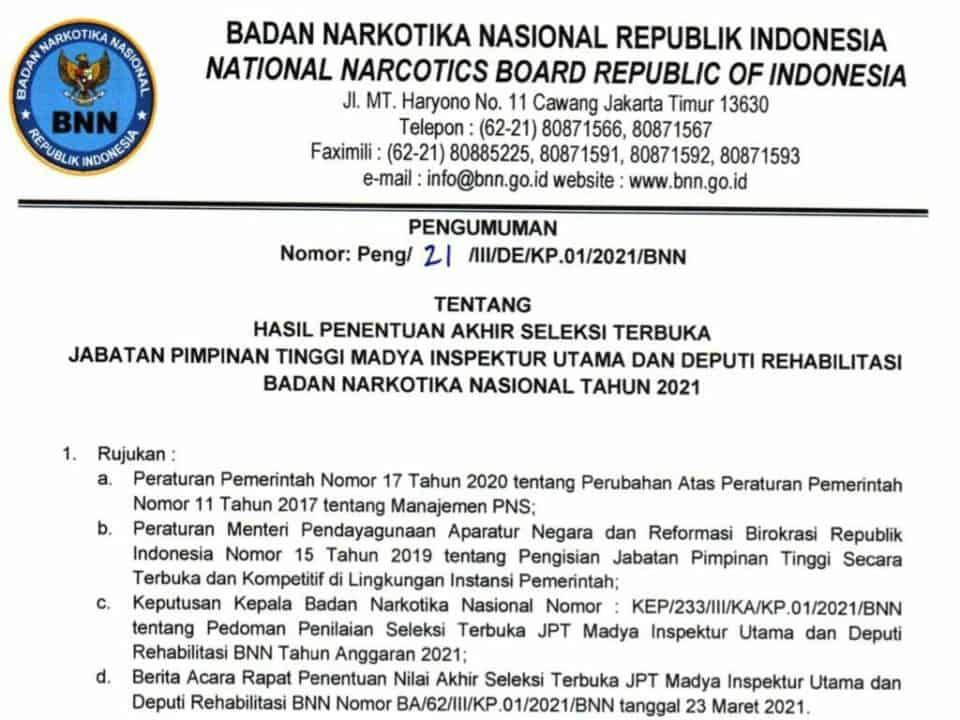 Pengumuman Hasil Penentuan Akhir Seleksi Terbuka Jabatan Pimpinan Tinggi Madya Inspektur Utama dan Deputi Rehabilitasi BNN Tahun 2021